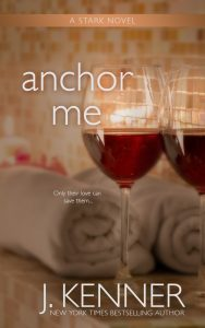 Cover Reveal: Anchor Me by J. Kenner